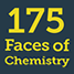 175 Faces of Chemistry