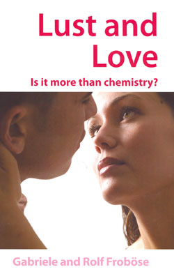 Lust and Love - Is it more than just chemistry?