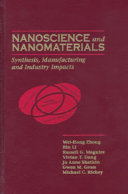 Book cover - Nanoscience and nanomaterials: synthesis, manufacturing and industry impacts