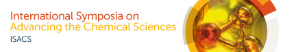International Symposia on Advancing the Chemical Sciences (ISACS)