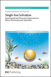 Book cover - Single-ion solvation: experimental and theoretical approaches to elusive thermodynamic quantities