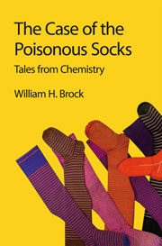 Book cover - The case of the poisonous socks: Tales from chemistry