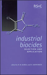 Industrial Biocides, Selection and Application