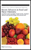 Recent Advances in Food and Flavor Chemistry